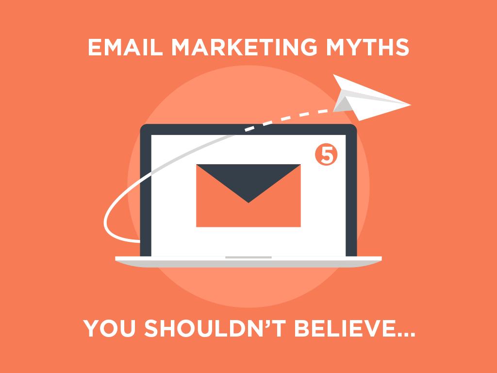 email-marketing-myths-you-shouldnt-believe