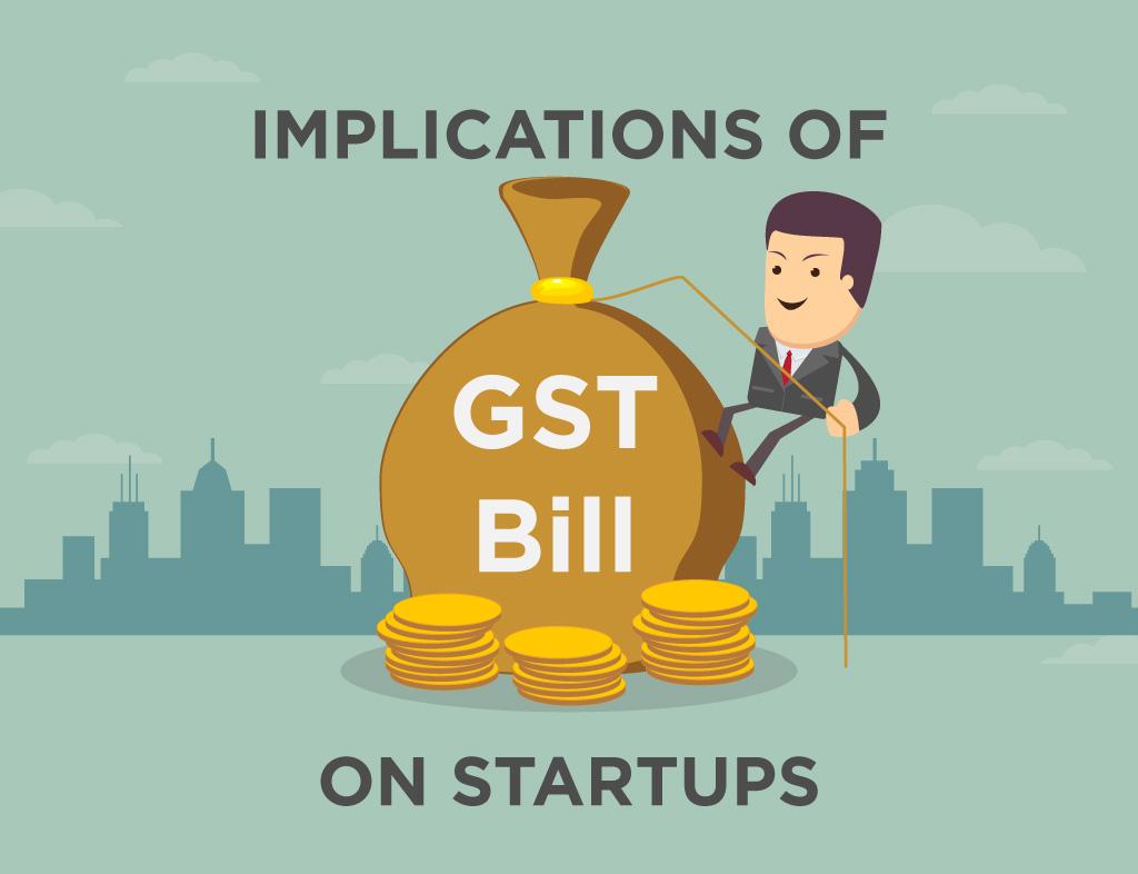 implications-of-gst-bill-on-startups