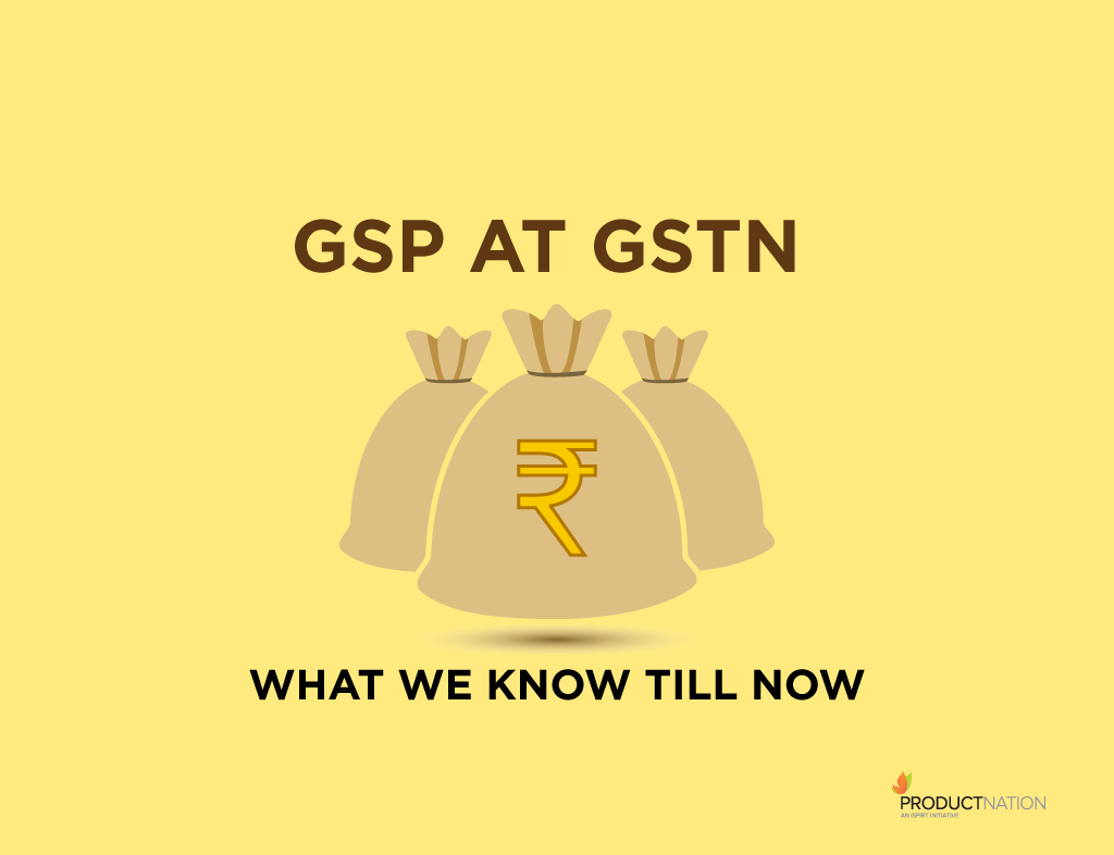 gsp-at-gstn-what-we-know-till-now