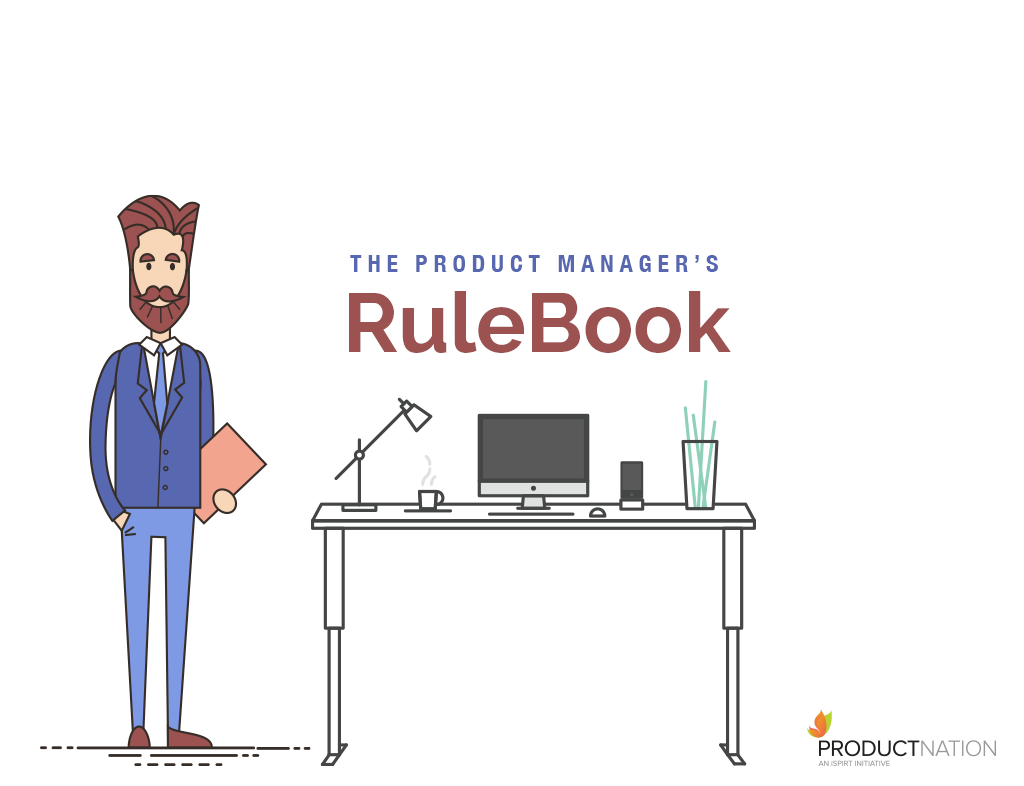 The Product Manager's RuleBook