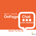 Why Your OnPage Chat Is Not Working_ [How To Fix It]
