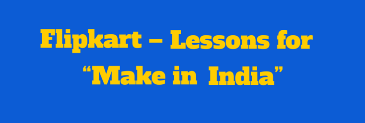 "Lessons for ""Make in India"""