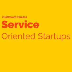 Service Oriented Startups