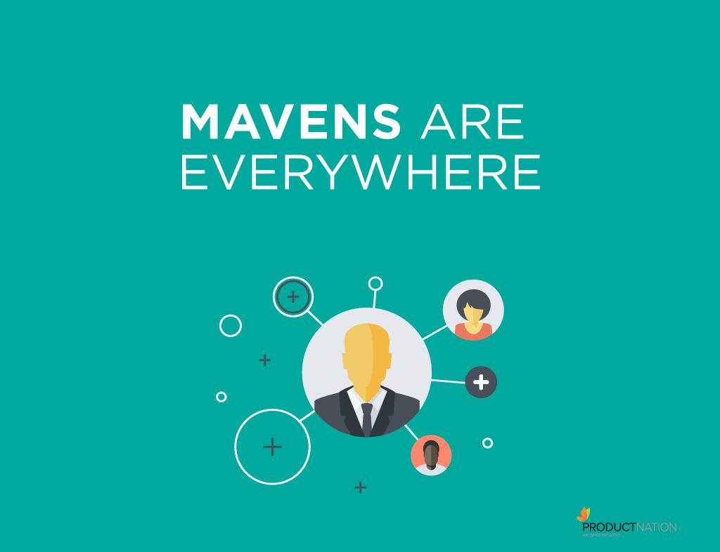 mavens-are-everywhere